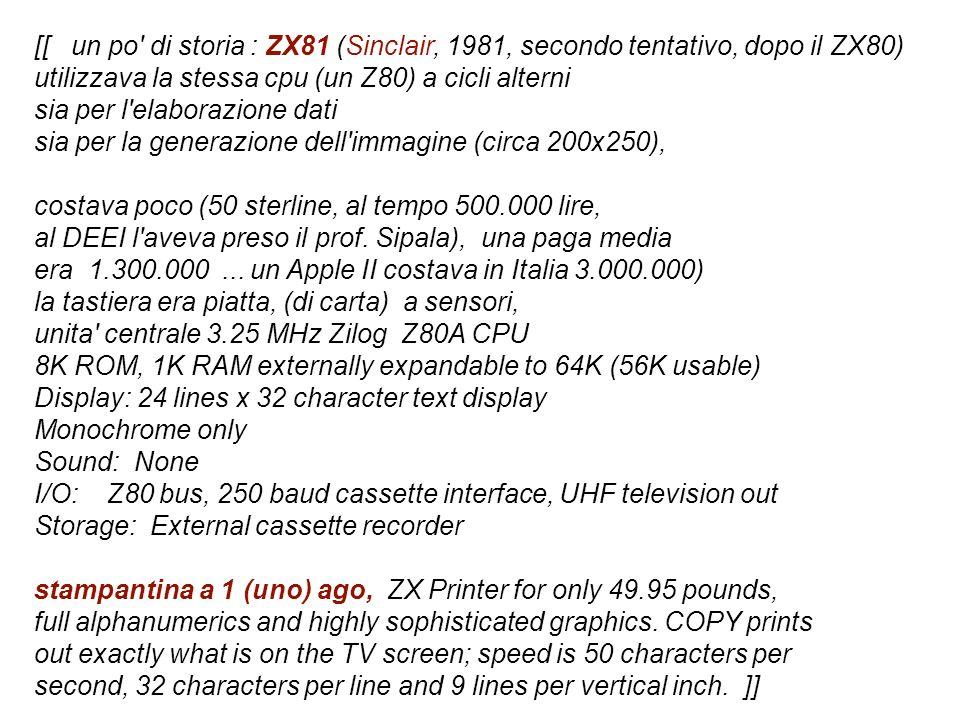 [[ un po di storia : ZX81 (Sinclair, 1981, secondo tentativo, dopo il ZX80)